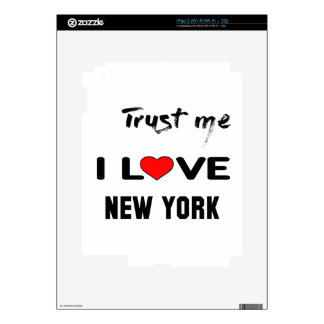 Trust me I love NEW YORK. Decals For iPad 2