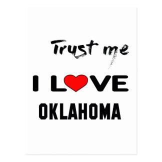 Trust me I love OKLAHOMA. Postcard
