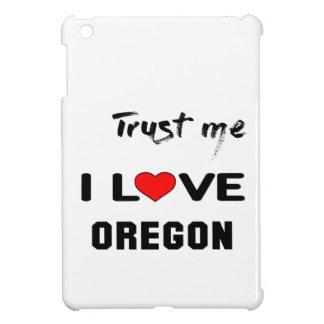 Trust me I love OREGON. iPad Mini Covers
