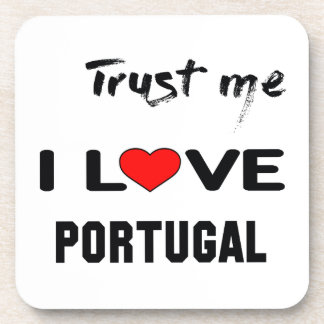 Trust me I love Portugal. Beverage Coaster