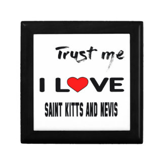 Trust me I love Saint Kitts and Nevis. Keepsake Box