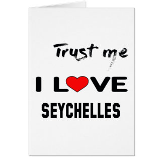Trust me I love Seychelles. Card