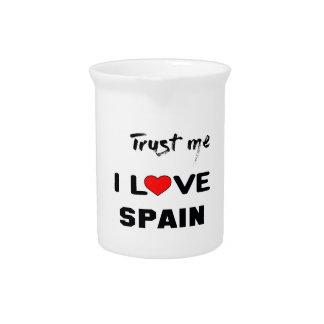 Trust me I love Spain. Beverage Pitcher