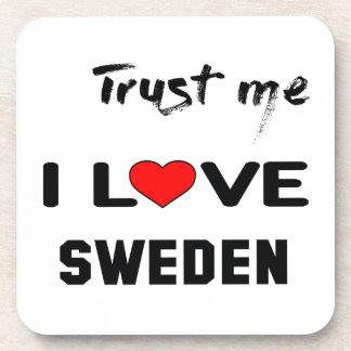 Trust me I love Sweden. Beverage Coaster