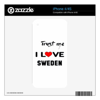 Trust me I love Sweden. Skin For The iPhone 4