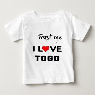 Trust me I love Togo. Baby T-Shirt