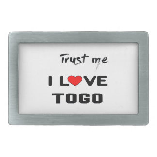 Trust me I love Togo. Belt Buckle