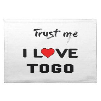 Trust me I love Togo. Cloth Placemat