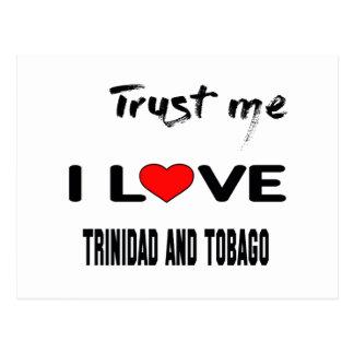 Trust me I love Trinidad and Tobago. Postcard