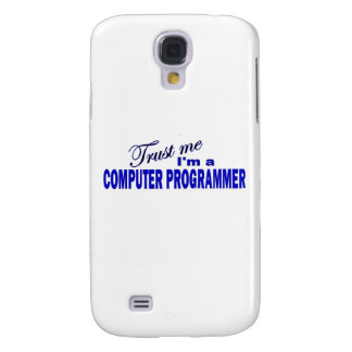Trust Me I m a Computer Programmer Galaxy S4 Cover