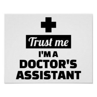 Trust me I'm a doctor's assistant Poster