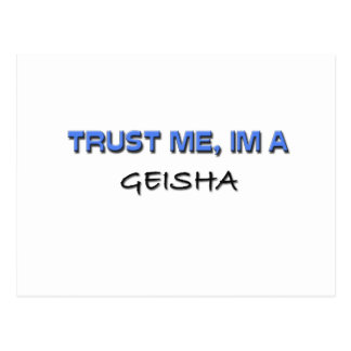 Trust Me I m a Geisha Post Cards