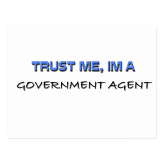 Trust Me I m a Government Agent Post Card