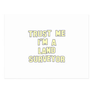 Trust Me I;m a Land Surveyor Postcard