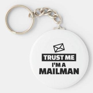 Trust me I'm a mailman Keychain