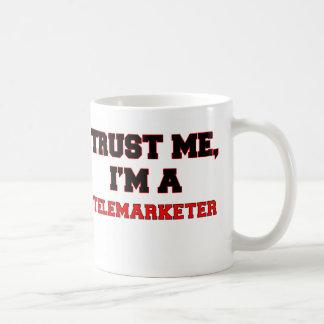 Trust Me I m a My Telemarketer Mug