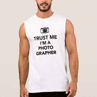 Trust me I m a Photographer Sleeveless Shirts