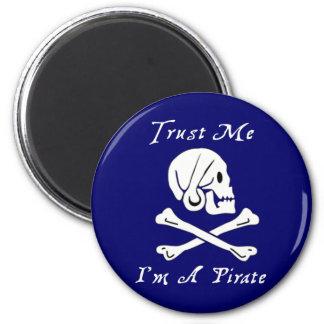 Trust Me I'm A Pirate Magnet