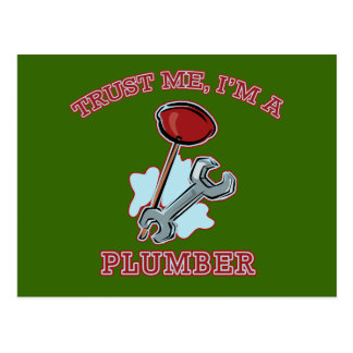 Trust Me I m a Plumber Gifts and Apparel Postcards