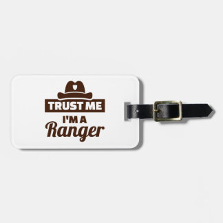 Trust me I'm a ranger Luggage Tag