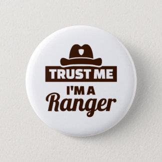 Trust me I'm a ranger Pinback Button