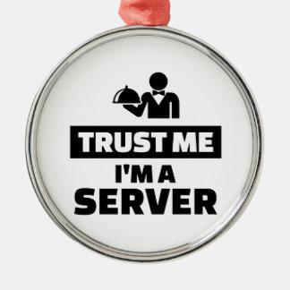 Trust me I'm a server Metal Ornament