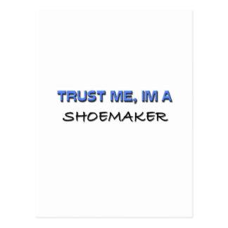 Trust Me I m a Shoemaker Postcards
