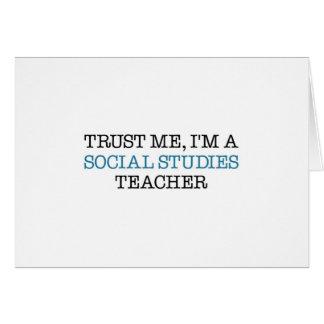 "Trust Me, I""m A Social Studies Teacher Card"