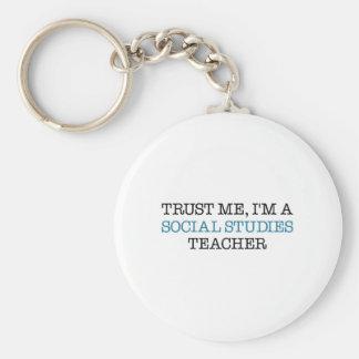 "Trust Me, I""m A Social Studies Teacher Key Chains"