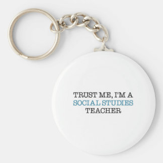 "Trust Me, I""m A Social Studies Teacher Keychain"