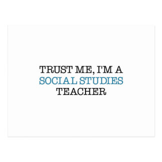 "Trust Me, I""m A Social Studies Teacher Postcard"