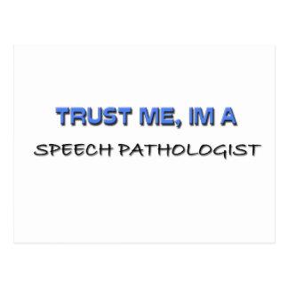 Trust Me I m a Speech Pathologist Post Card
