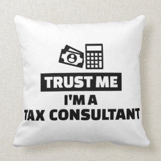 Trust me I'm a tax consultant Throw Pillow