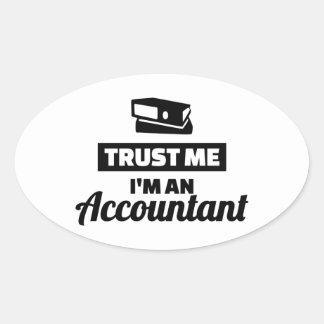 Trust me I'm an accountant Oval Sticker