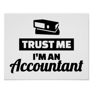 Trust me I'm an accountant Poster