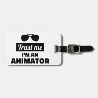 Trust me I'm an animator Luggage Tag