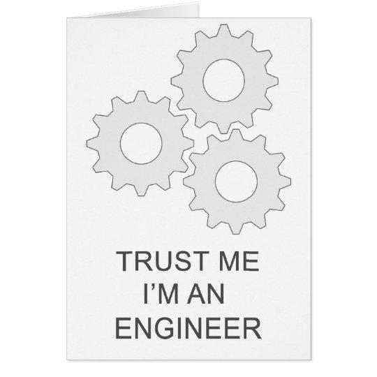 TRUST ME I'M AN  ENGINEER CARD