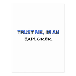 Trust Me I m an Explorer Postcard