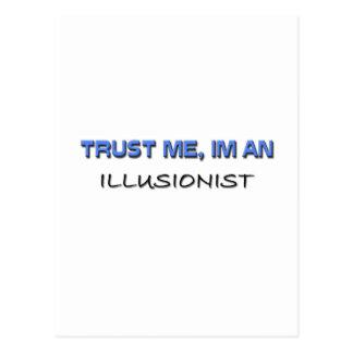 Trust Me I m an Illusionist Post Card