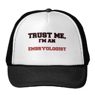 Trust Me I m an My Embryologist Trucker Hats