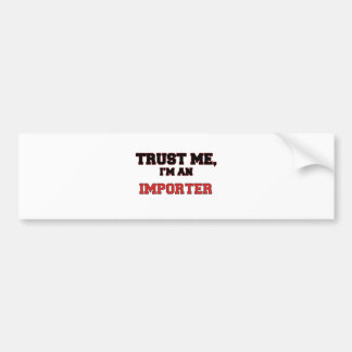 Trust Me I m an My Indexer Bumper Stickers