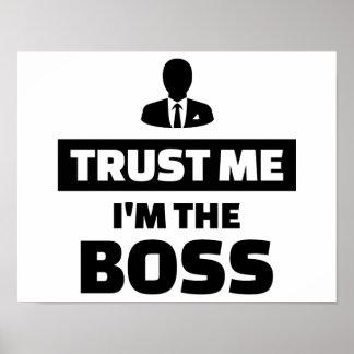 Trust me I'm the boss Poster
