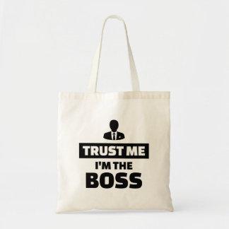 Trust me I'm the boss Tote Bag