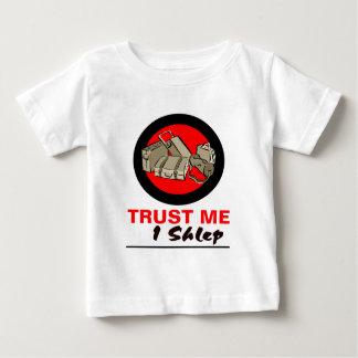 Trust Me I Shlep Baby T-Shirt