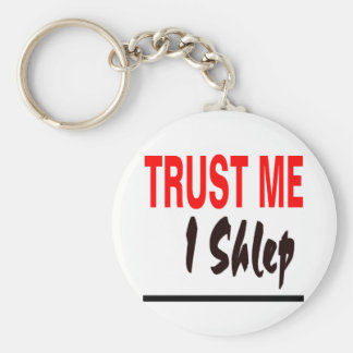 Trust Me I Shlep Keychain