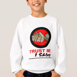 Trust Me I Shlep Sweatshirt