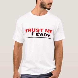 Trust Me I Shlep T-Shirt