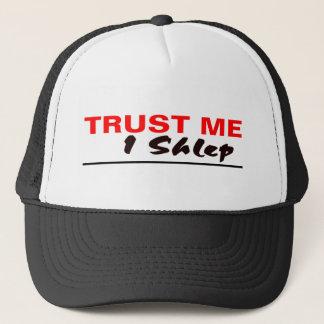 Trust Me I Shlep Trucker Hat