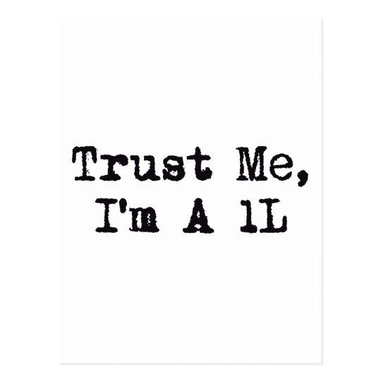 Trust Me, I'm A 1L Postcard