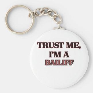Trust Me I'm A BAILIFF Keychain